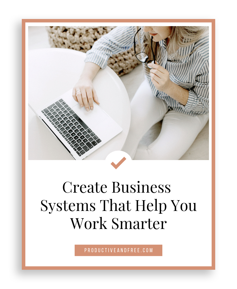 Creating Business Systems | ProductiveandFree.com