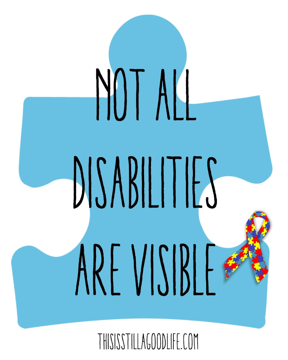 This Is Still A Good Life // NOT ALL DISABILITIES ARE VISIBLE - A guest blog post from my sister-in-law and Autism Supermom. AUTISM AWARENESS MONTH 2017 #autism #autismawareness #liub