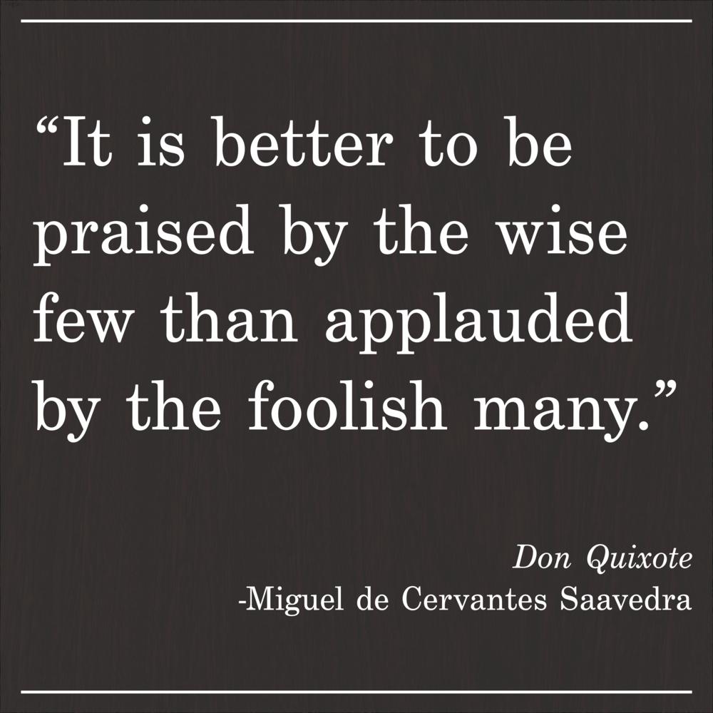 Daily Quote Don Quixote Miguel de Cervantes Saavedra