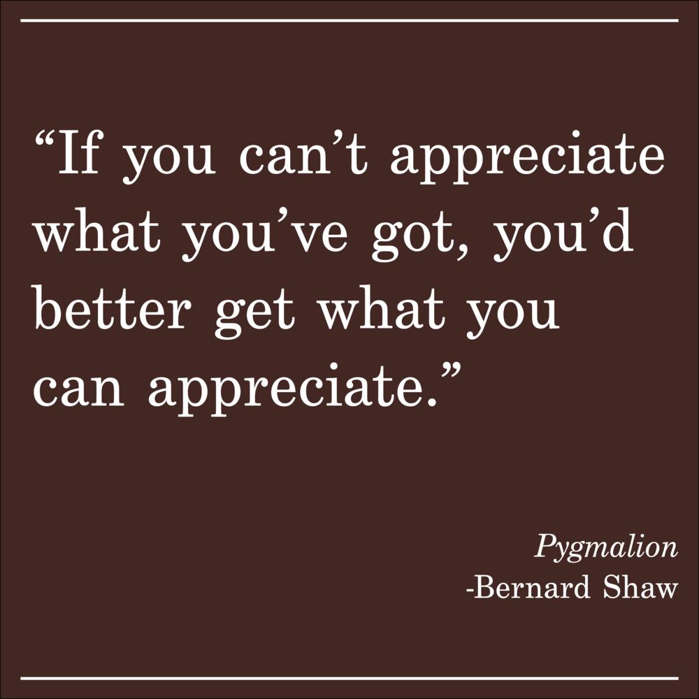 Daily Quote Bernard Shaw Pygmalion