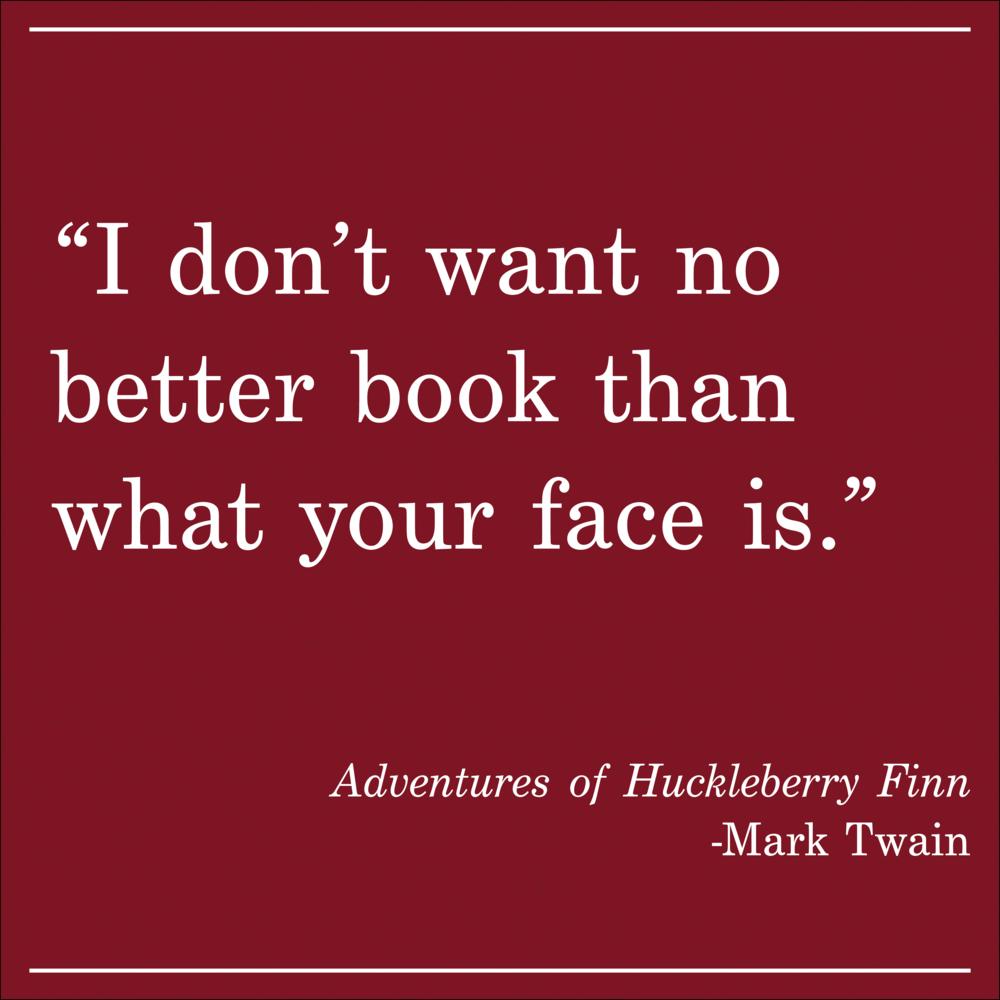 Daily Quote Mark Twain Huckleberry Finn