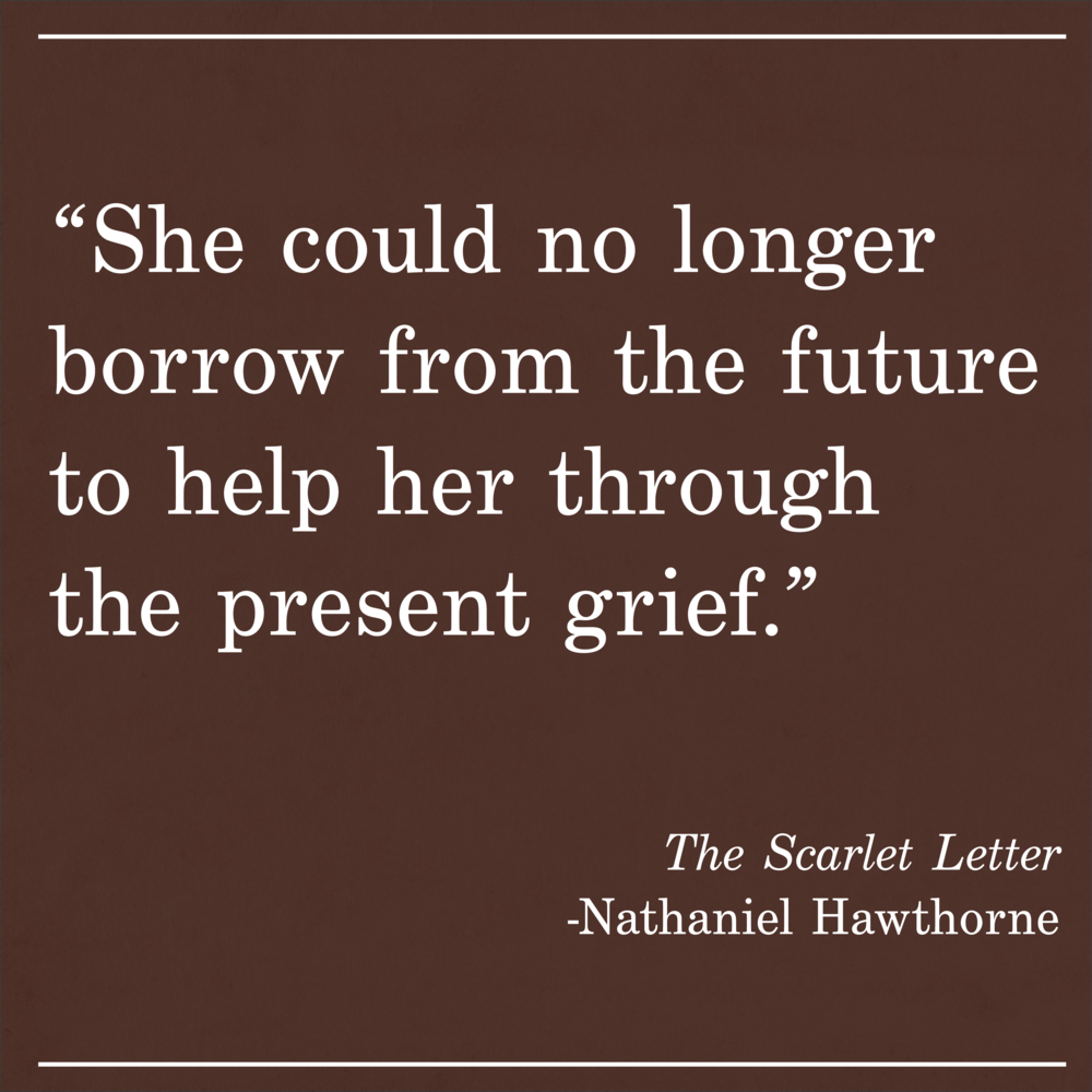 Daily Quote Nathaniel Hawthorne The Scarlet Letter