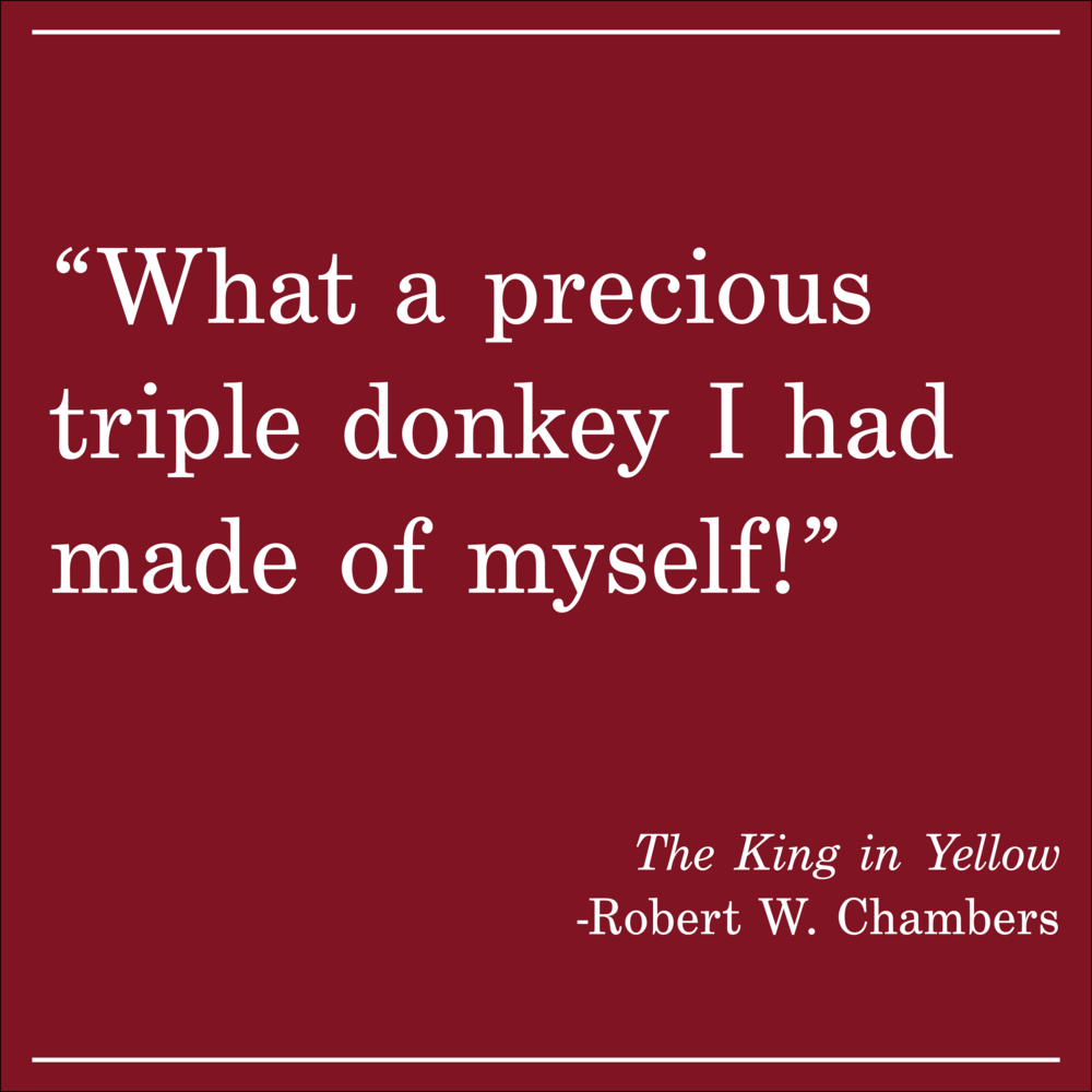 Daily Quote The King in Yellow Robert Chambers
