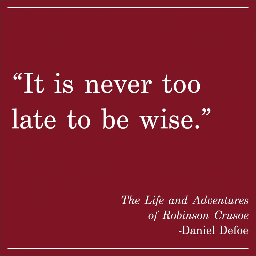 Daily Quote Robinson Crusoe Daniel Defoe