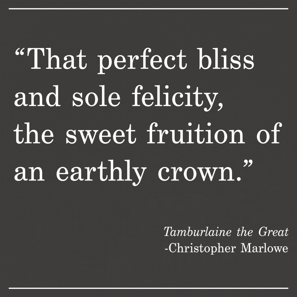 Daily Quote Tamburlaine the Great Christopher Marlowe
