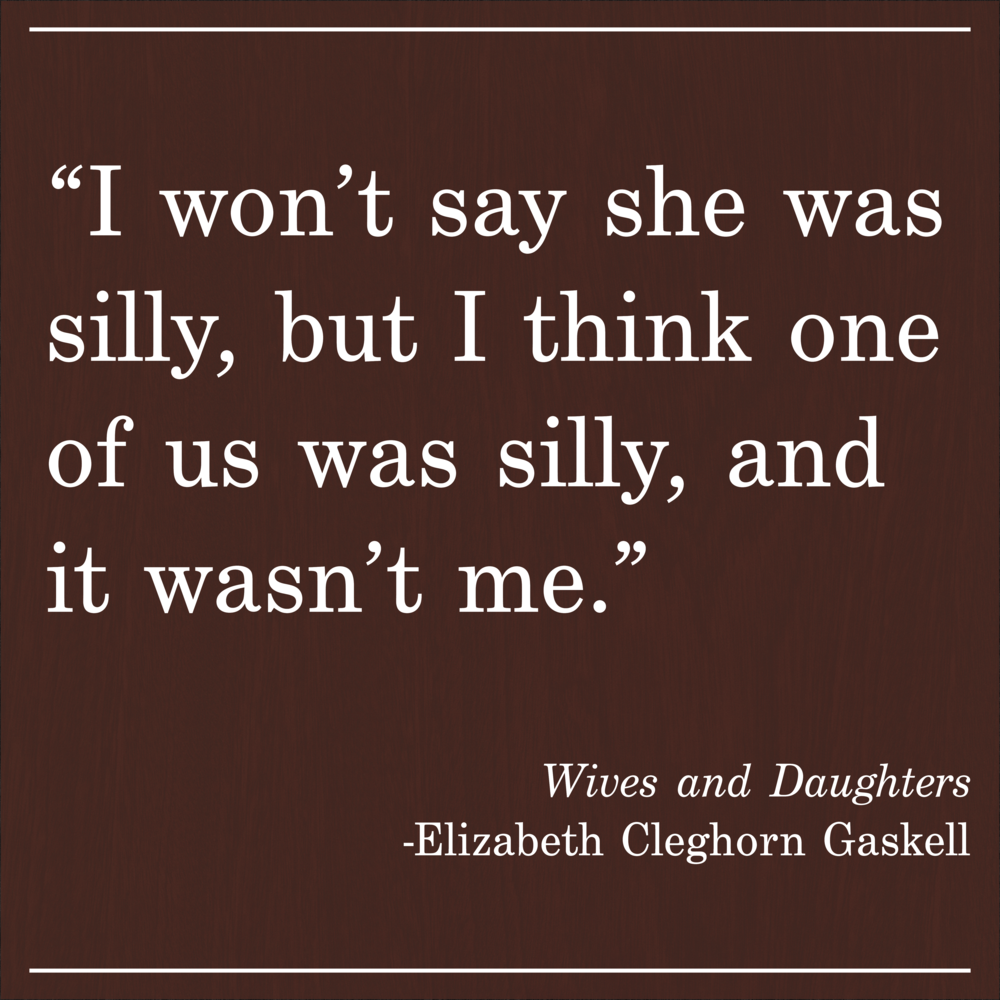Daily Quote Gaskell Wives and Daughters