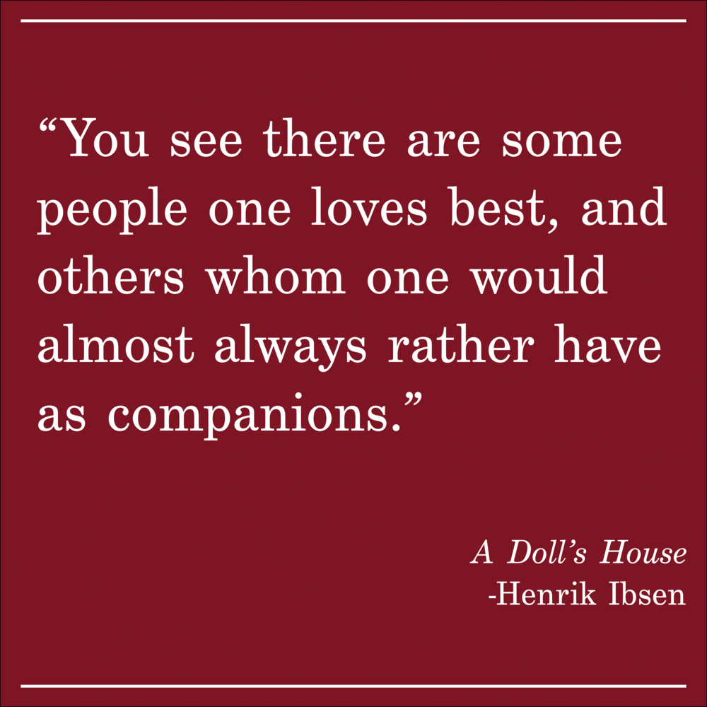Daily Quote A Dolls House Henrik Ibsen