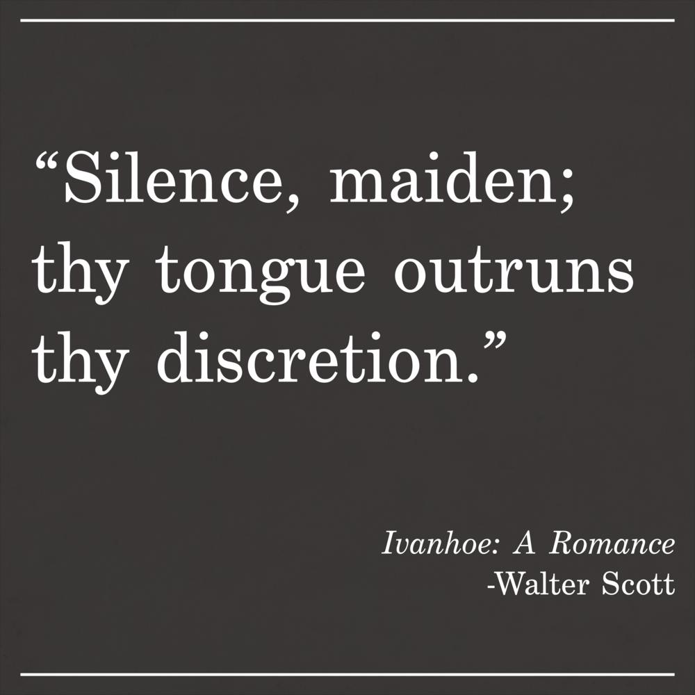 Daily Quote Walter Scott Ivanhoe