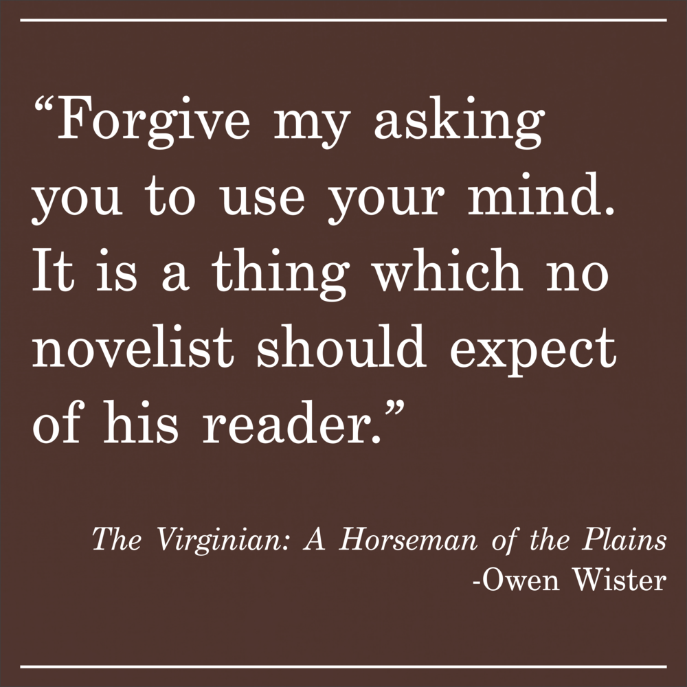Daily Quote Owen Wister The Virginian
