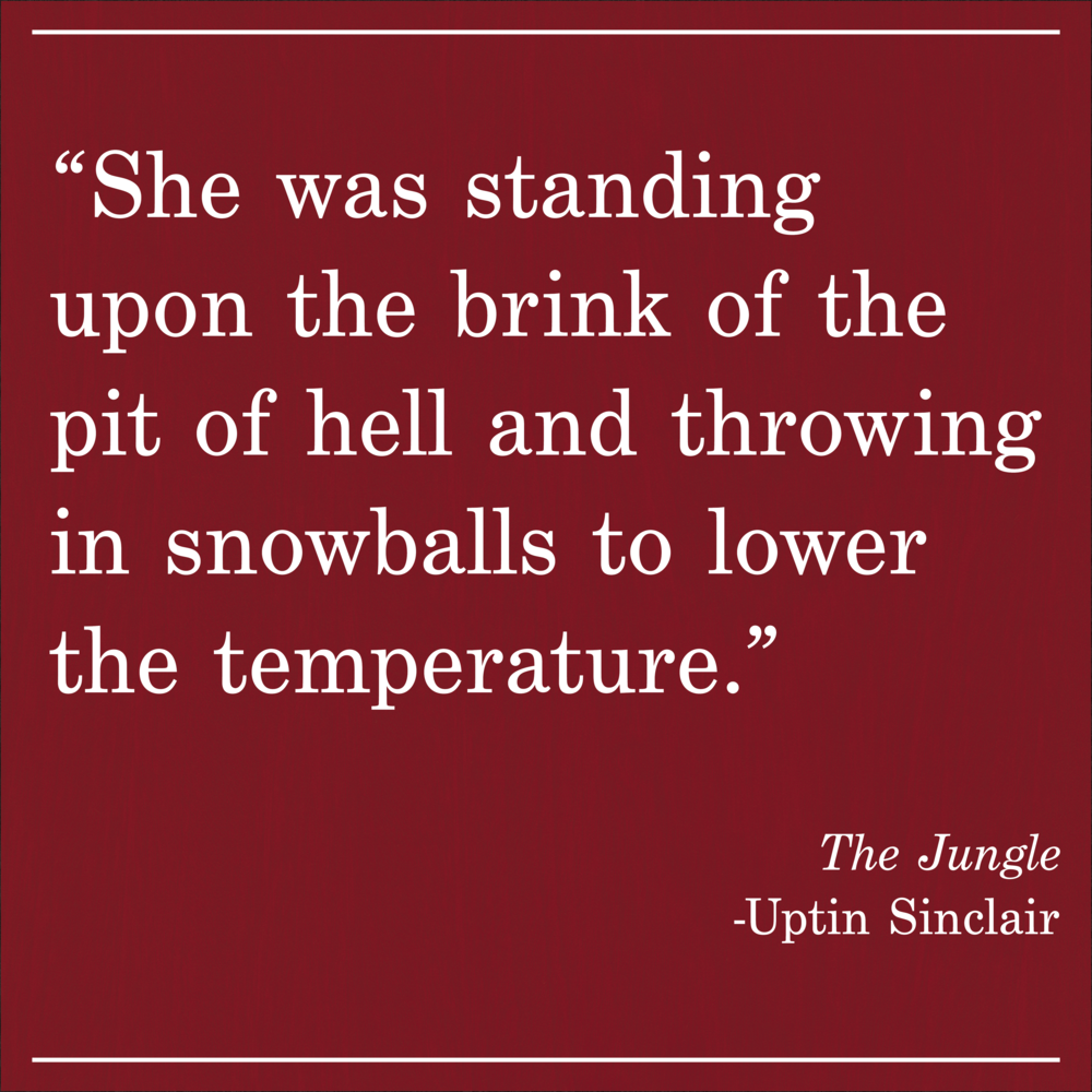 Daily Quote The Jungle Uptin Sinclair