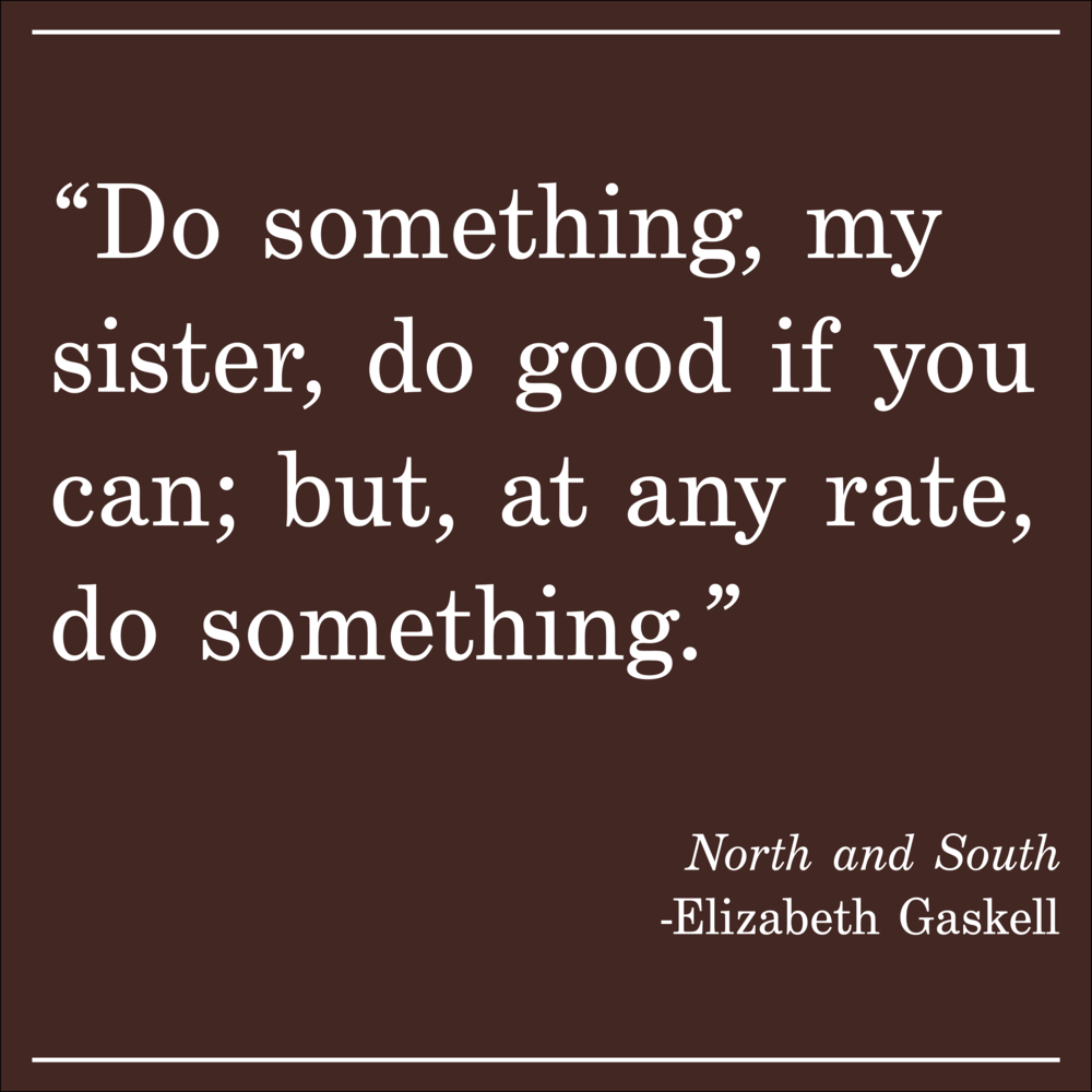 Quote of the Day North and South Elizabeth Gaskell