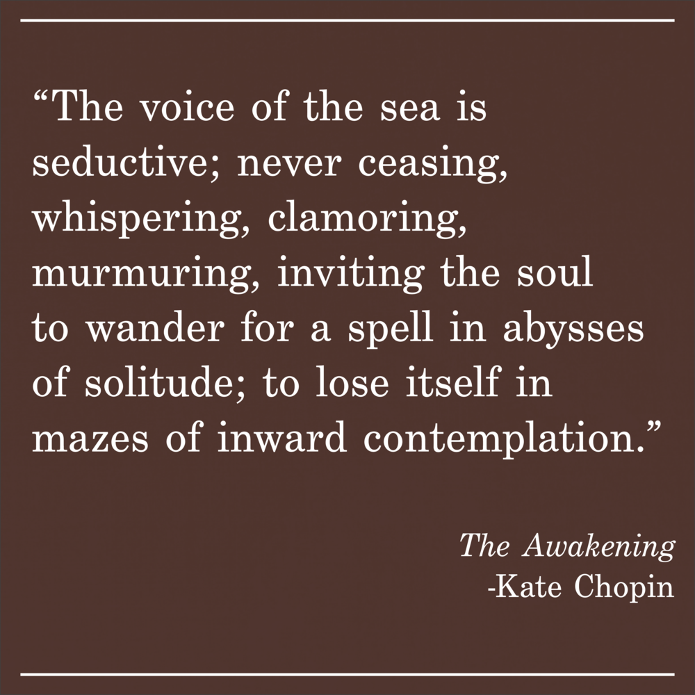 Daily Quote The Awakening by Kate Chopin