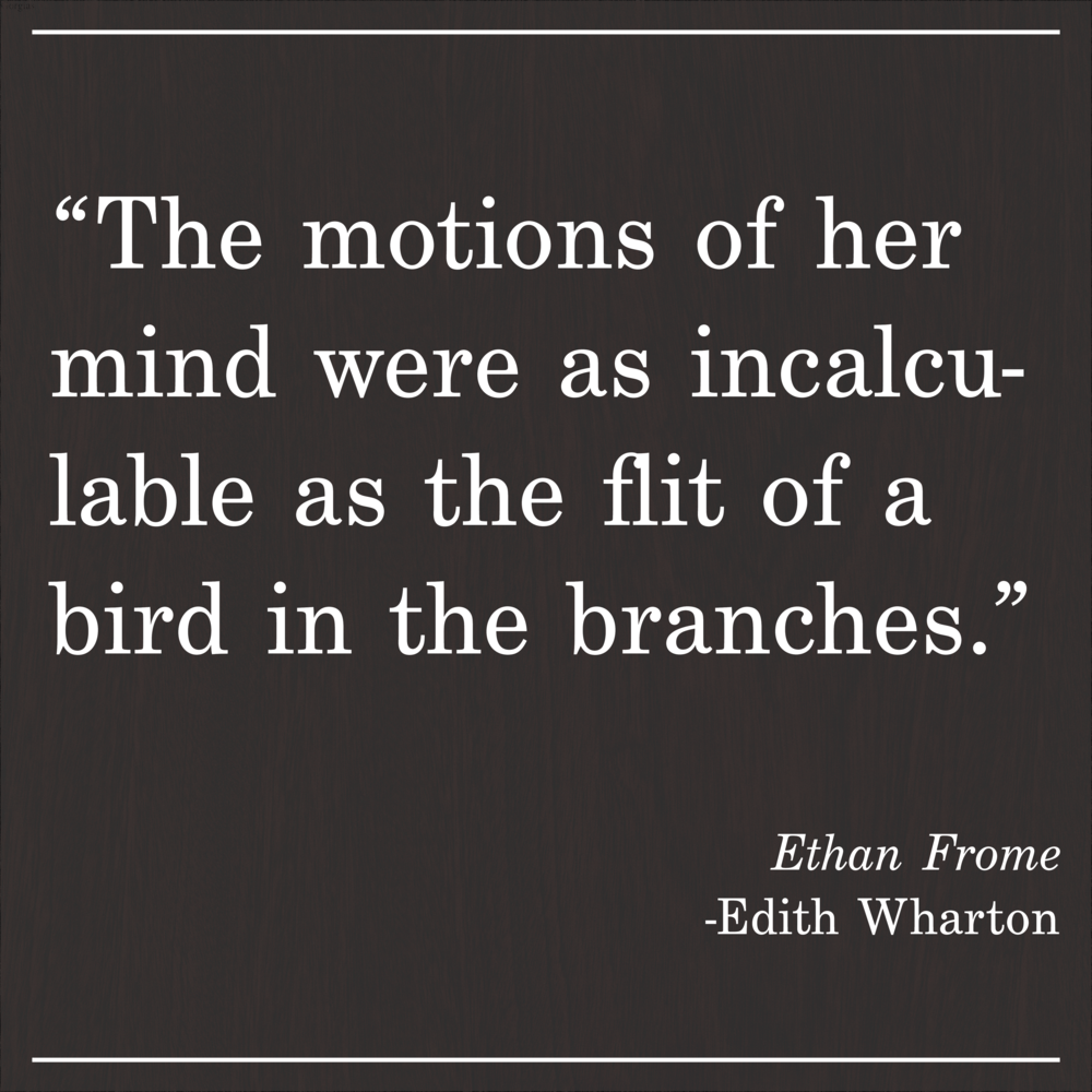 Daily Quote Ethan Frome by Edith Wharton