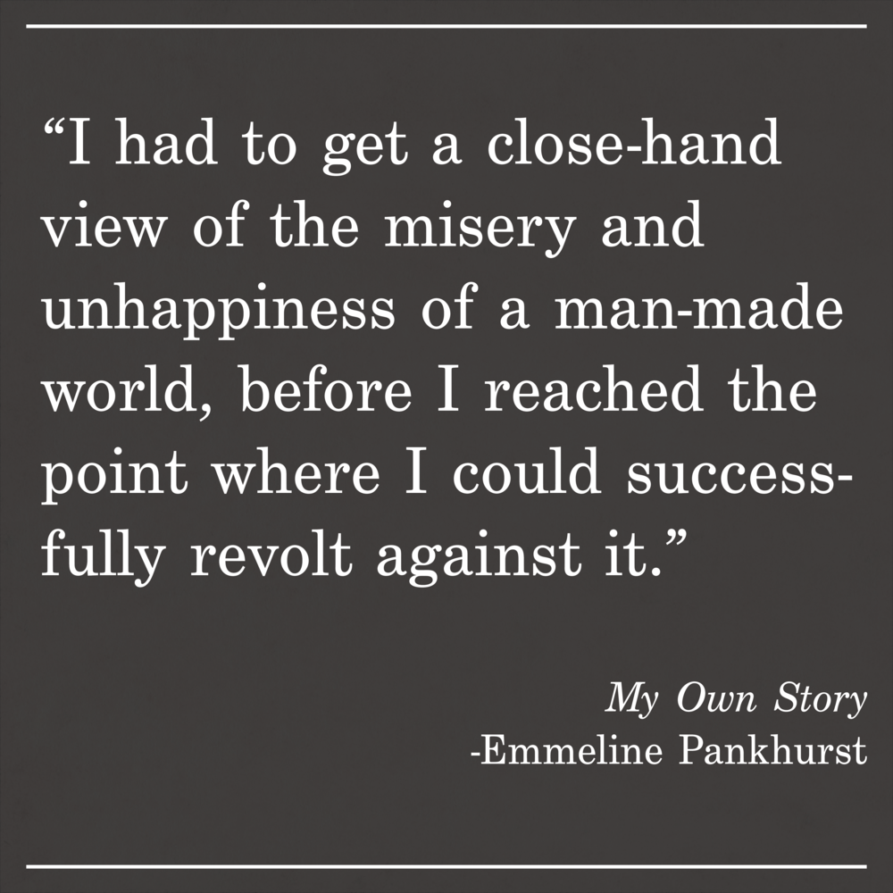 Daily Quote My Own Story by Emmeline Pankhurst
