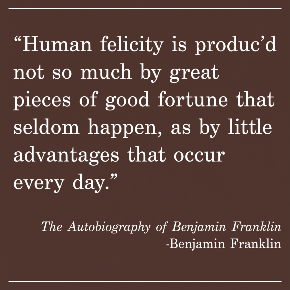 Daily Quote Benjamin Franklin Autobiography of Benjamin Franklin