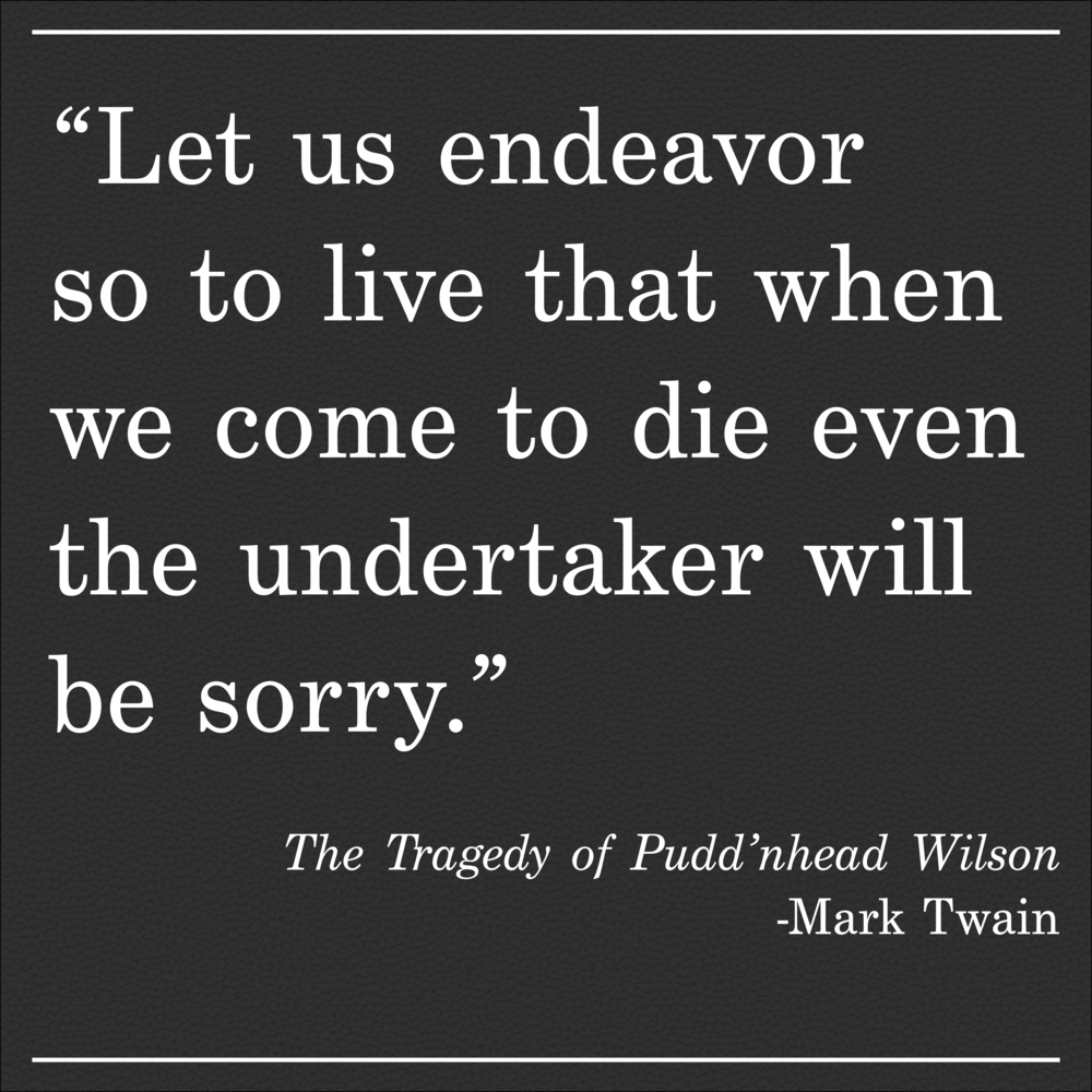Daily Quote Pudd'nhead Wilson by Mark Twain