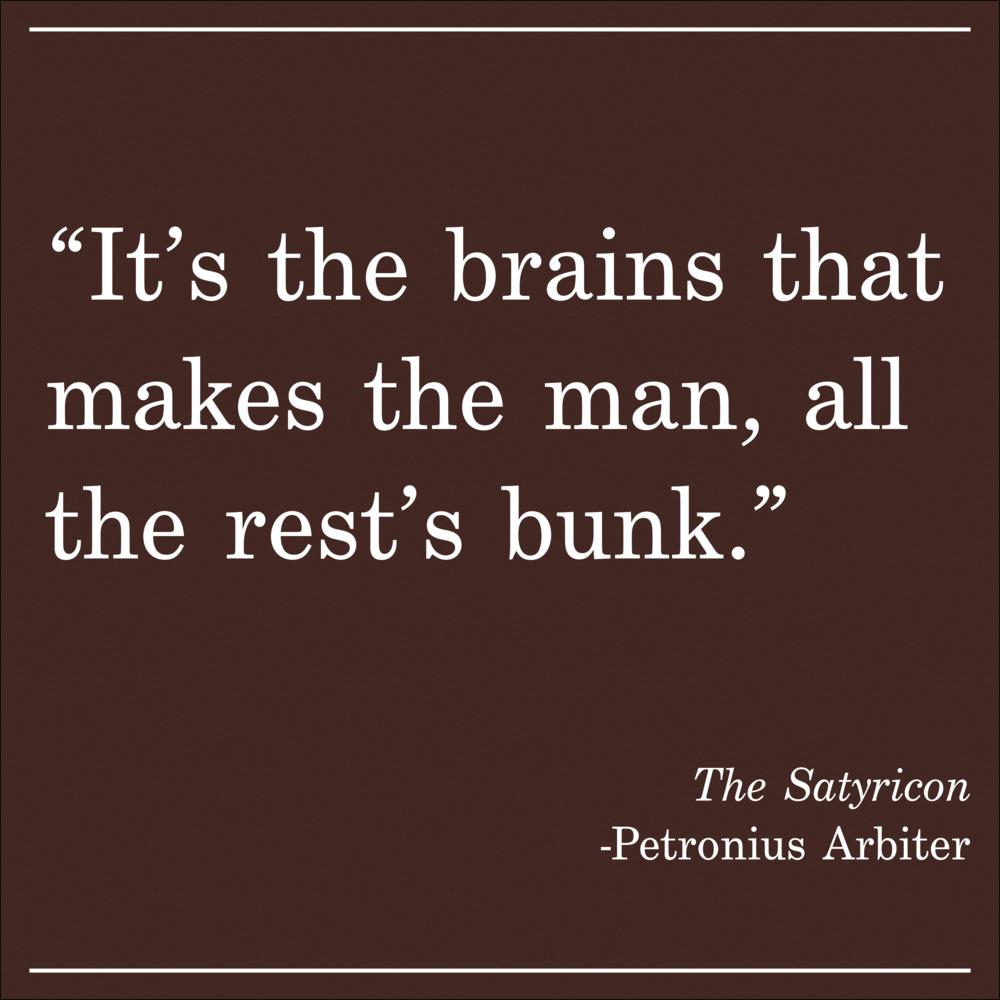 Daily Quote The Satyricon by Patronius Arbiter