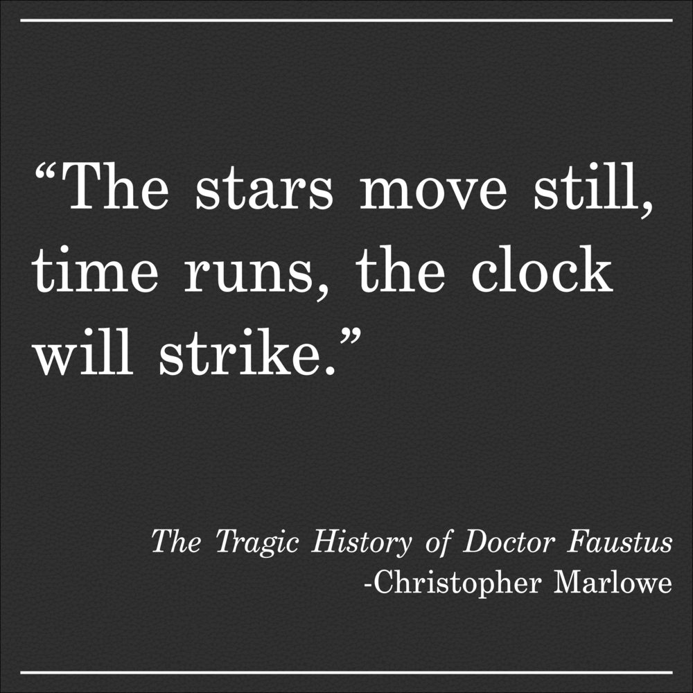 Daily Quote The Tragic Story of Doctor Faustus by Christopher Marlowe