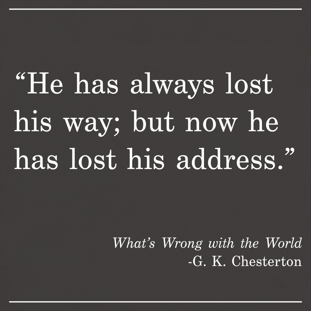 Daily Quote What's Wrong with the World by GK Chesterton