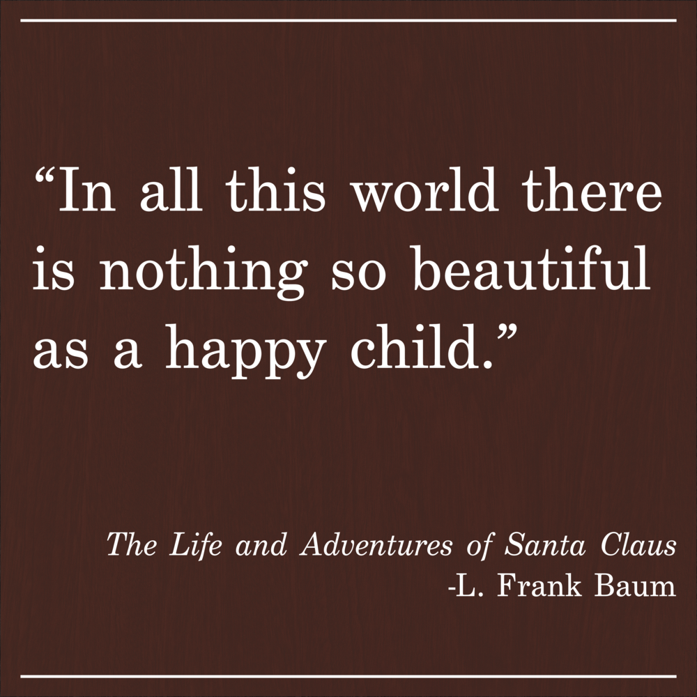 Daily Quote The Life and Adventures of Santa Clause by Frank L Baum