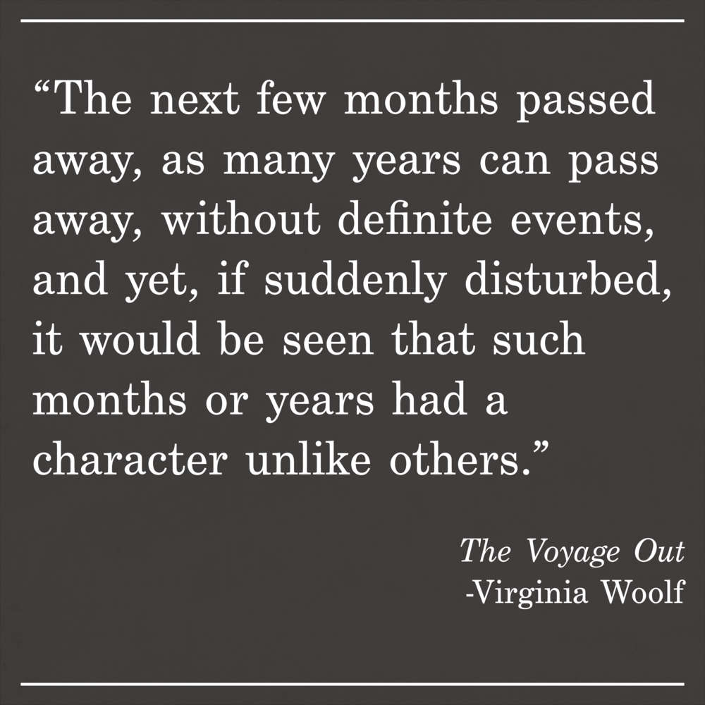 Daily Quote The Voyage Out by Virginia Woolf