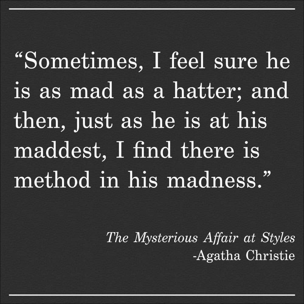 Daily Quote The Mysterious Affair at Styles Point by Agatha Christie