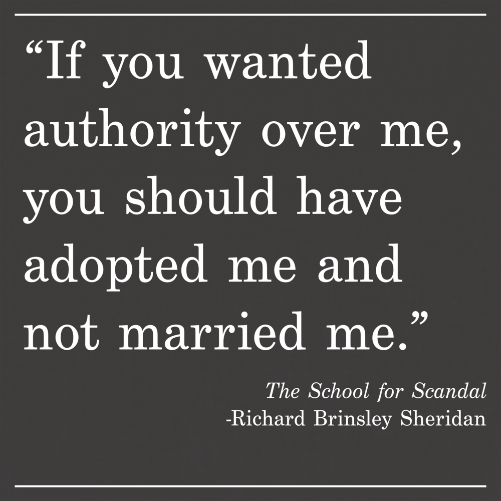 Daily Quote The School for Scandal by Richard Brinsley Sheridan