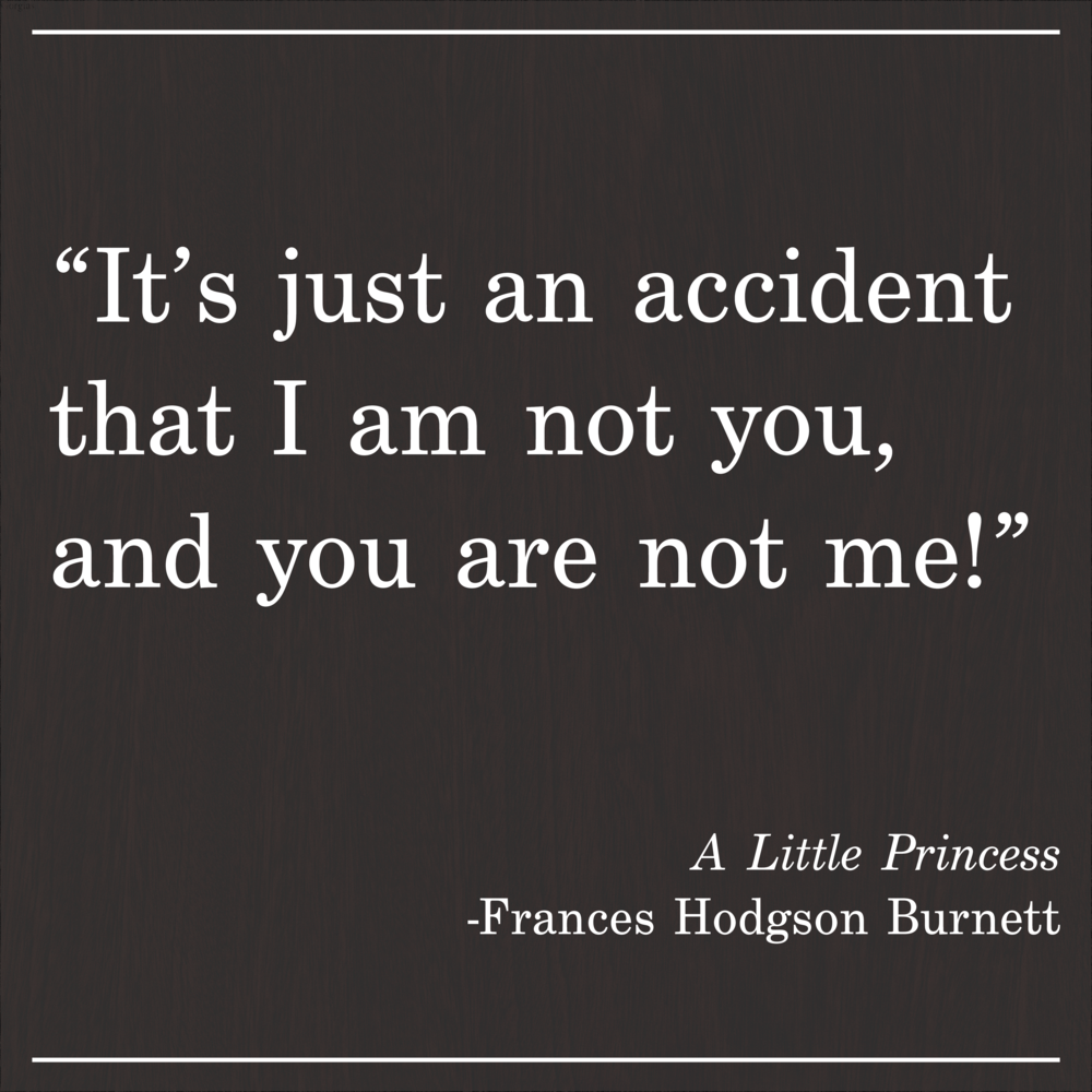 Daily Quote A Little Princess by Frances Hodgson Burnett