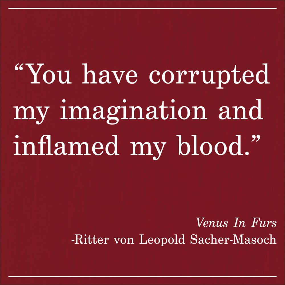 Daily Quote Venus in Furs by Ritter von Leopold Sacher-Masoch
