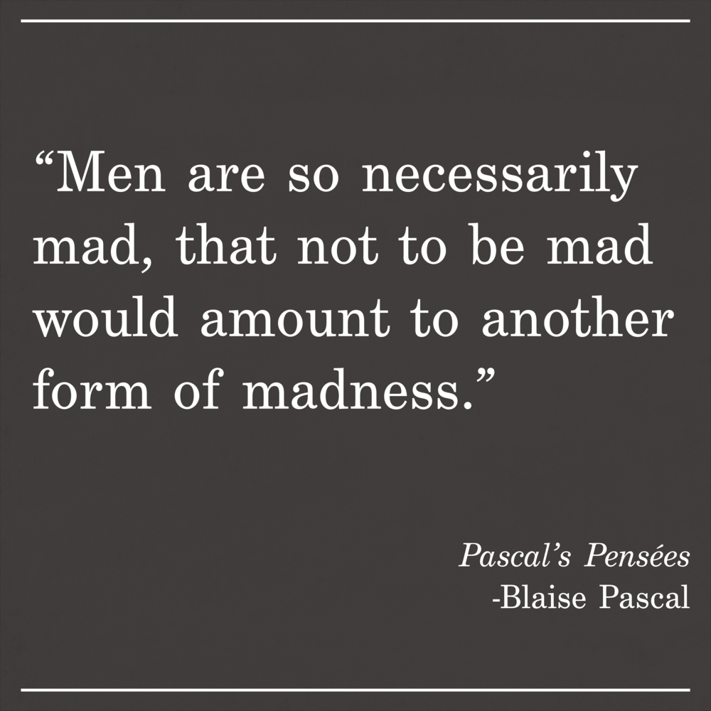 Daily Quote Pascals Pensees by Blaise Pascal