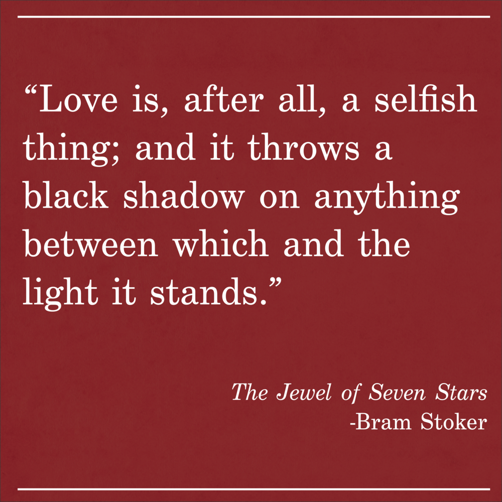 Daily Quote The Jewel of Seven Stars by Bram Stoker