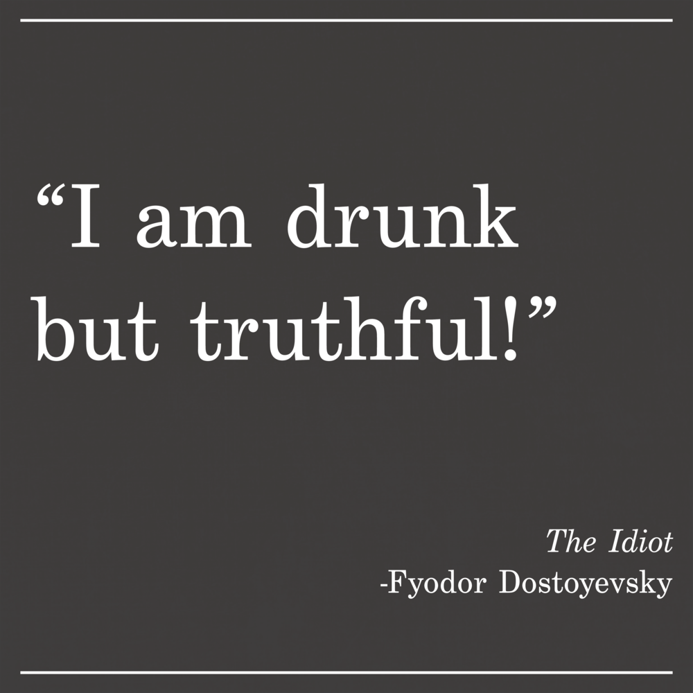 Daily Quote The Idiot by Fyodor Dostoyevsky