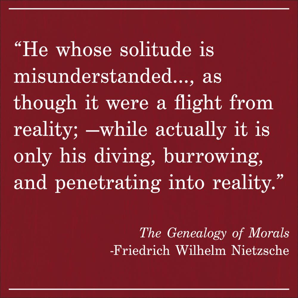 Daily Quote The Genealogy of Morals by Friedrich Wilhelm Nietzsche