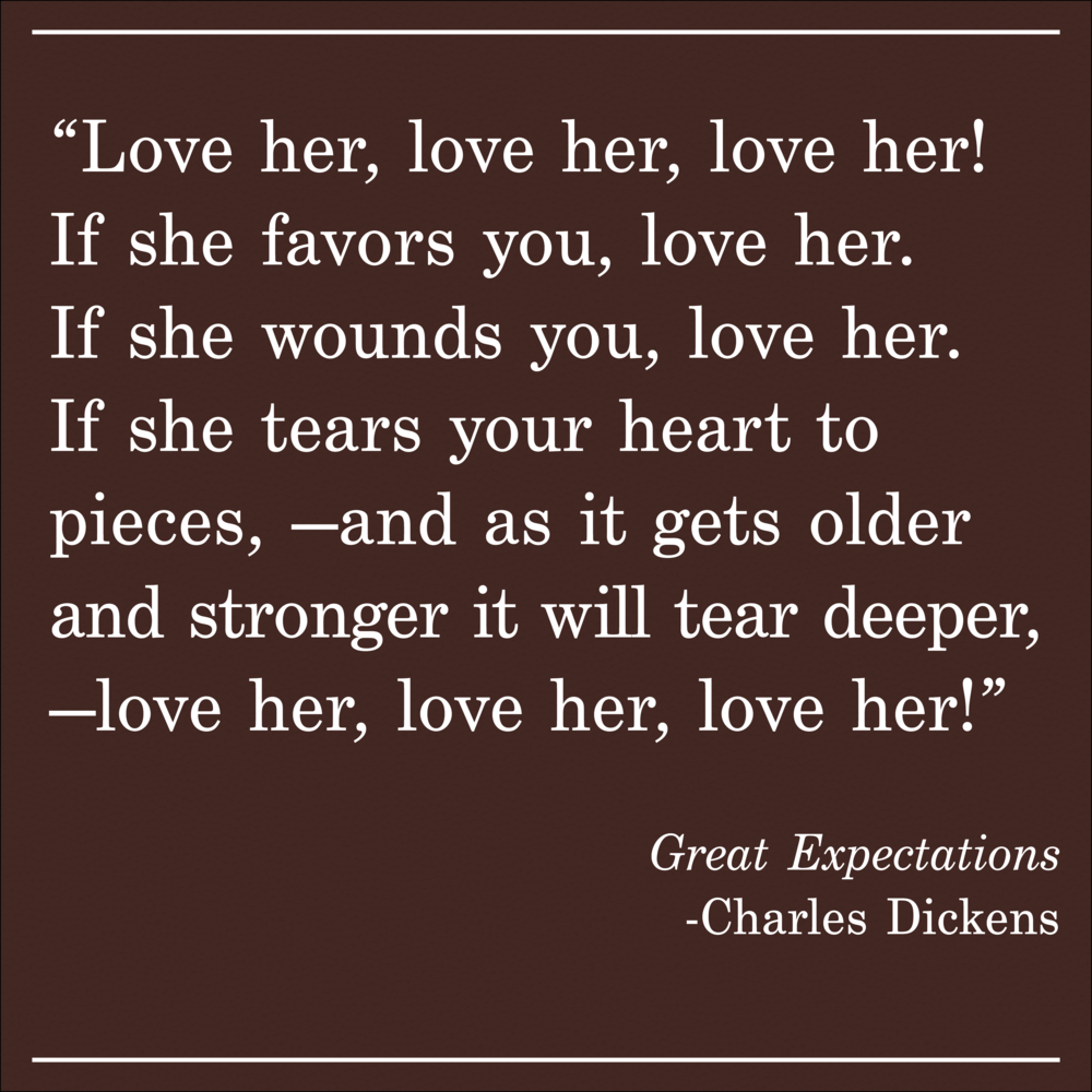 Daily Quote GreatExpectations by Charles Dickens