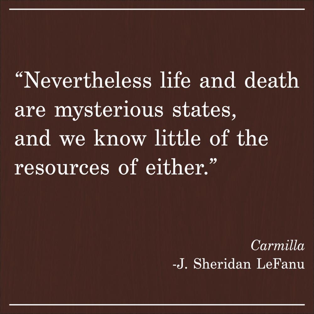 Daily Quote Carmilla by J Sheridan LeFanu