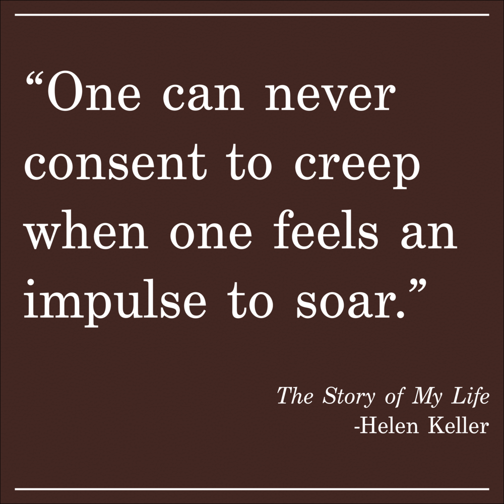Daily Quote The Story of My Life by Helen Keller
