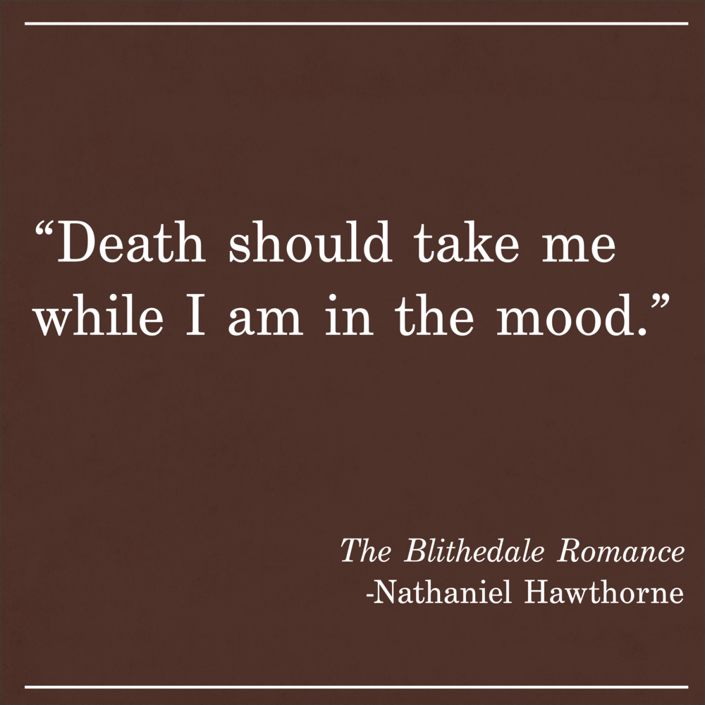Daily Quote The Blithedale Romance by Nathaniel Hawthorne
