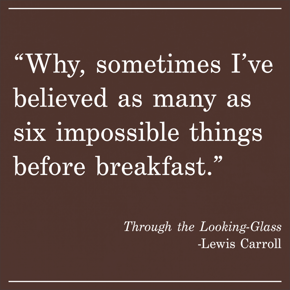 Daily Quote Through the Looking-Glass by Lewis Carroll