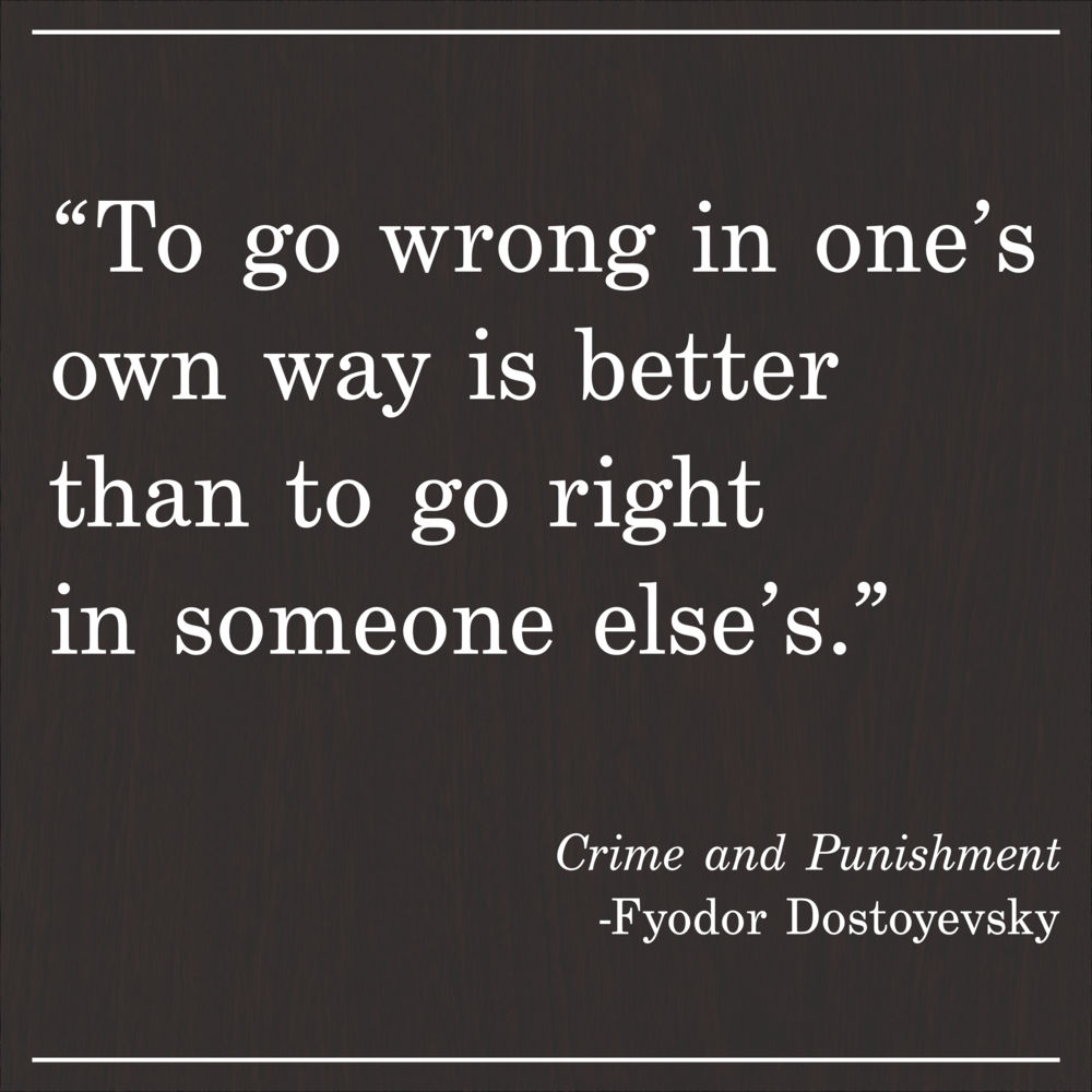 Daily Quote Crime and Punishment by Fyodor Dostoyevsky