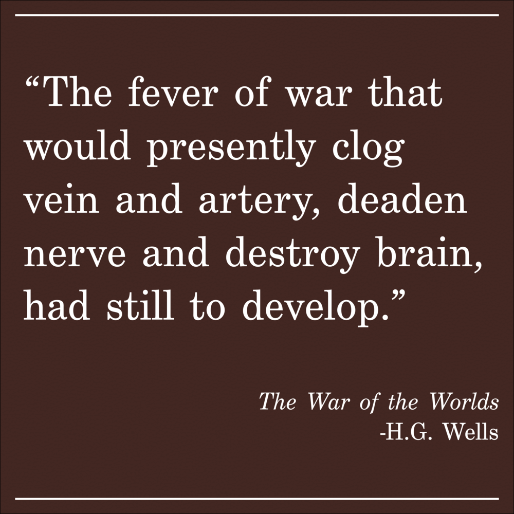 Daily Quote War of the Worlds by H.G. Wells