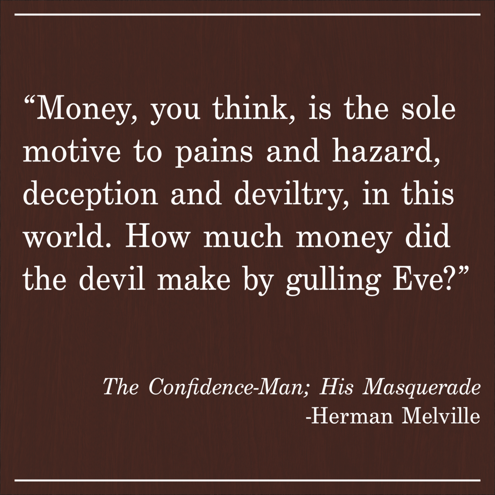 Daily Quote The Confidence Man by Herman Melville
