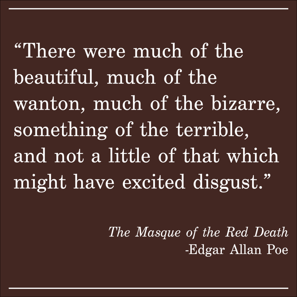 Daily Quote The Masque of the Red Death by Edgar Allan Poe