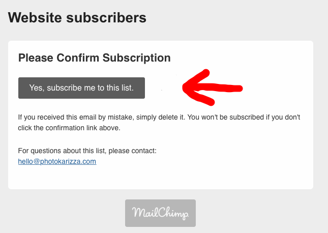2. Then open your email and Confirm subscription -