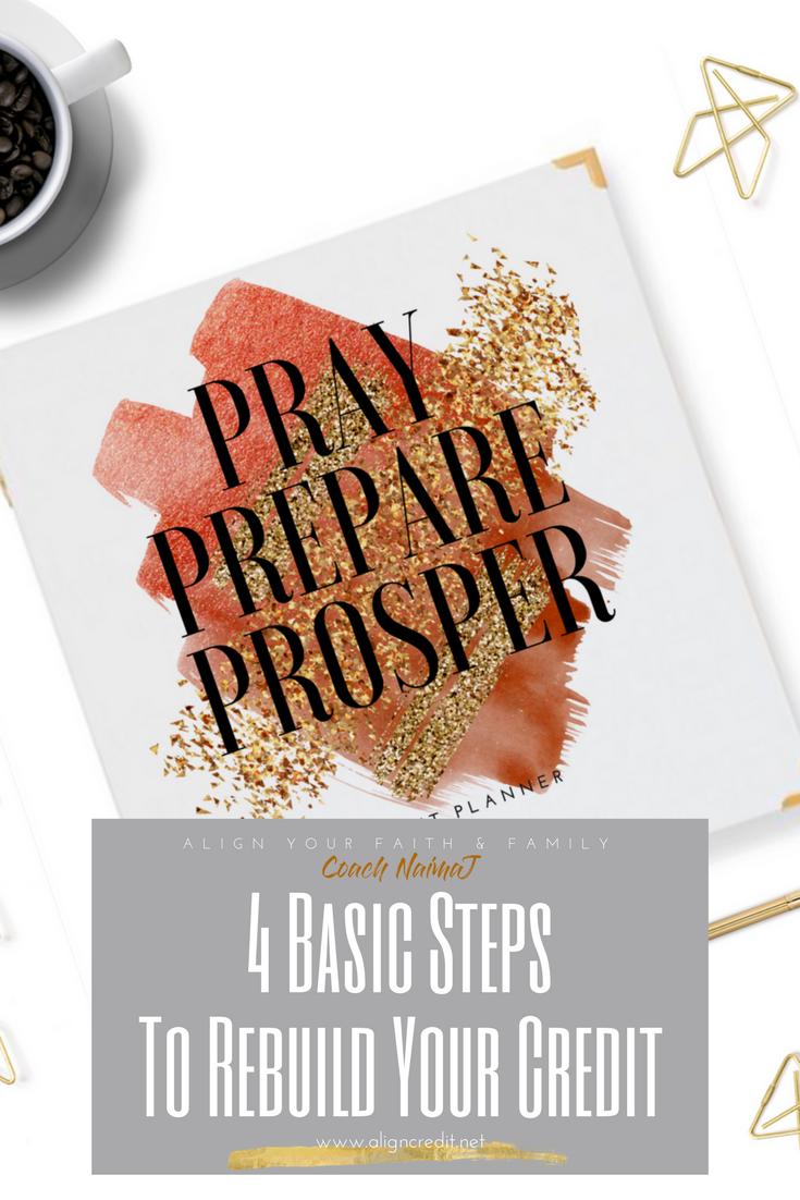 4 Basic Steps To Rebuild Your Credit