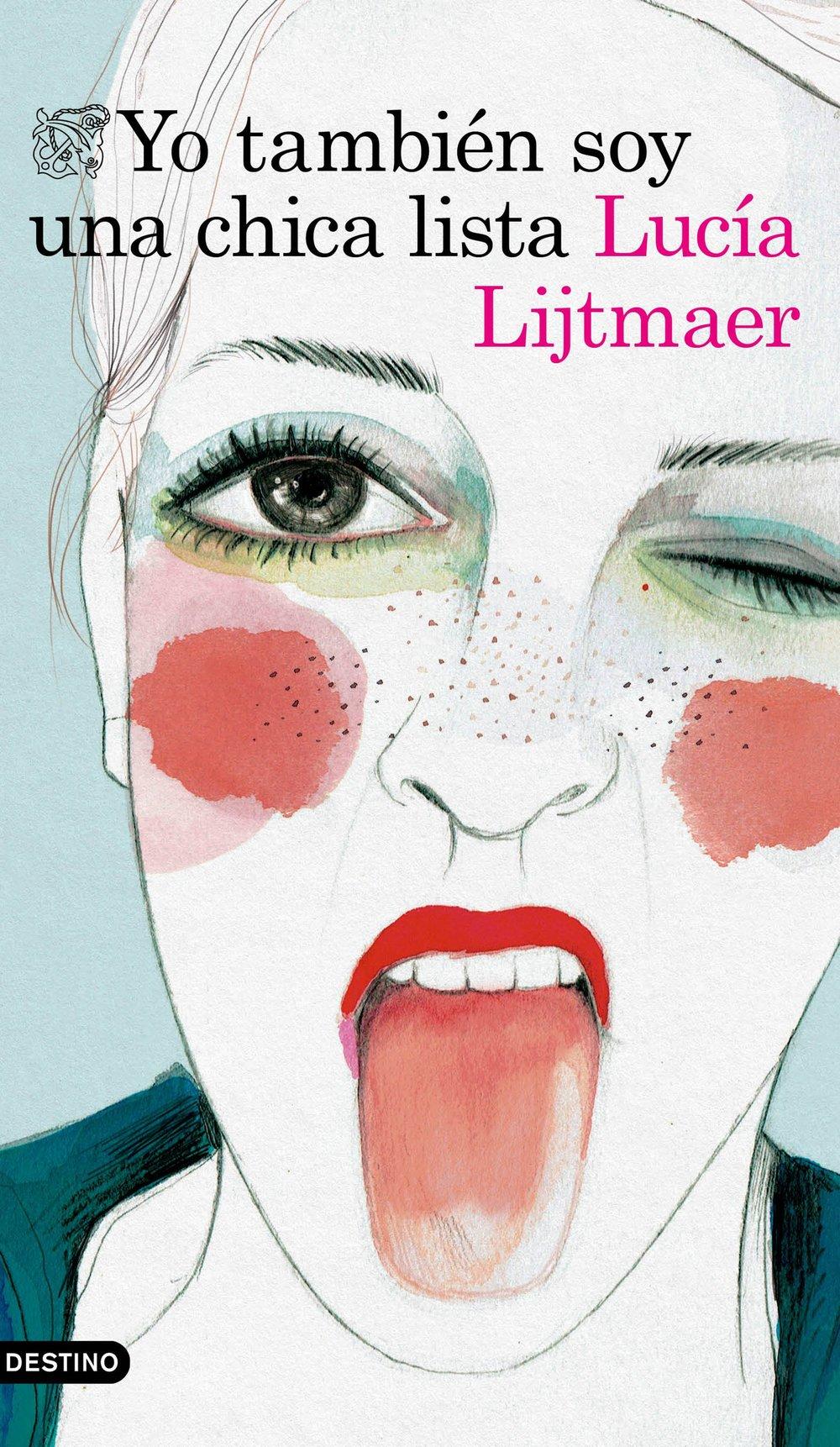 portada_yo-tambien-soy-una-chica-lista_lucia-lijtmaer_201702201317.jpg