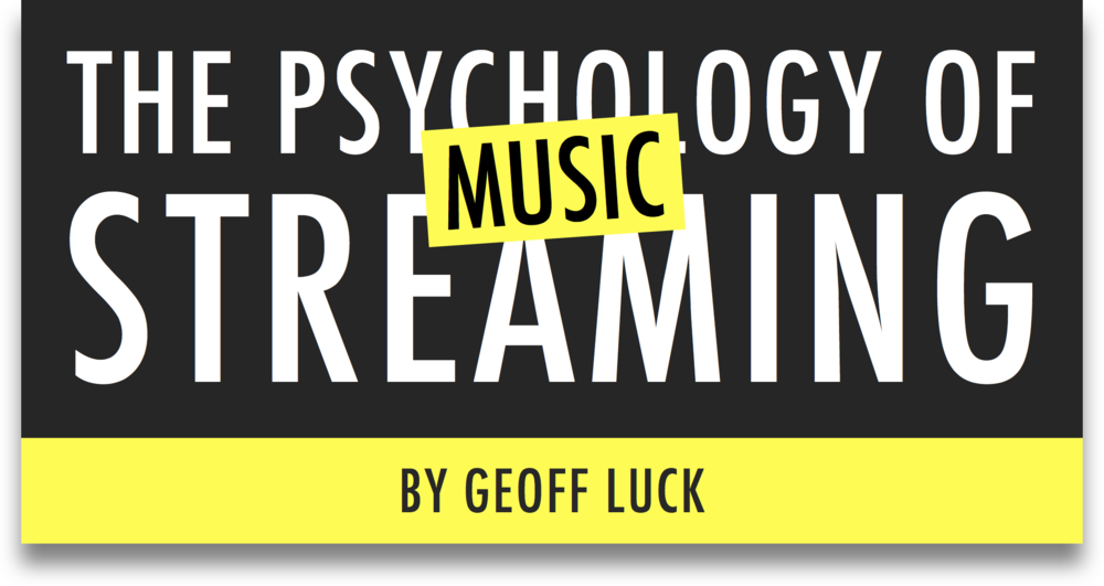 The Psychology of Streaming by Geoff Luck Post Title 2080 x 1105