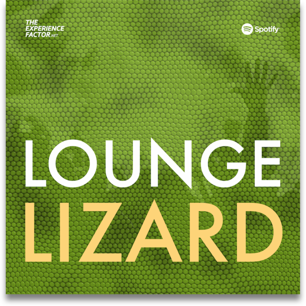 New playlist — Lounge Lizard. Music as an ambient element.The Experience Factor by Geoff Luck.