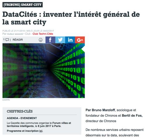 La donnée commebien commun de la ville - En novembre 2016, Bruno Marzloff, sociologue et fondateur de Chronos et Bertil de Fos, directeur de Chronos, signaient une tribune dans la Gazette des Communes pour annoncer l'exploration DataCités.