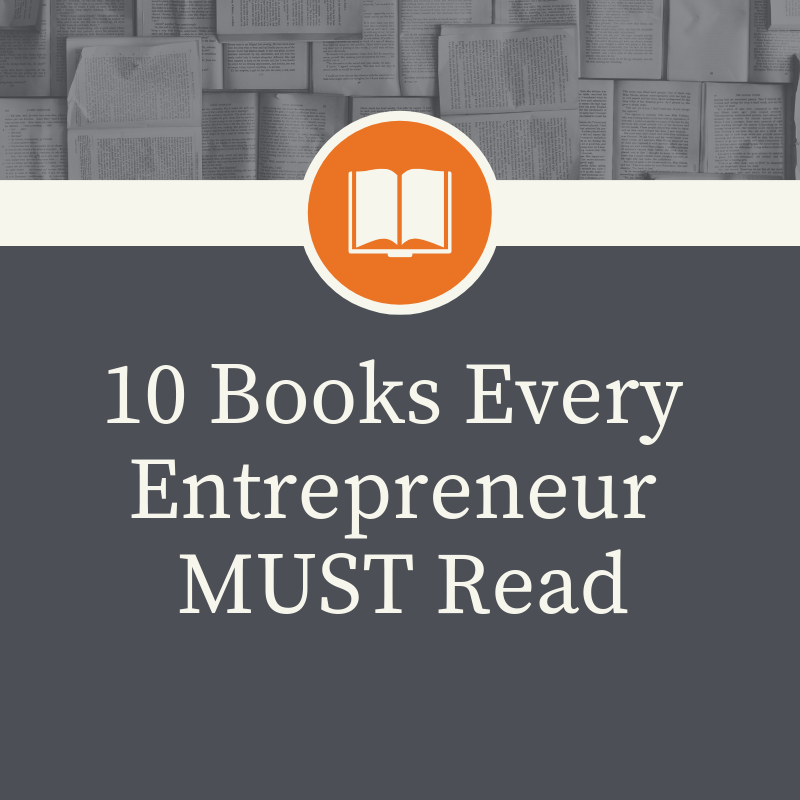 10 Books Every Entrepreneur MUST Read-2.png