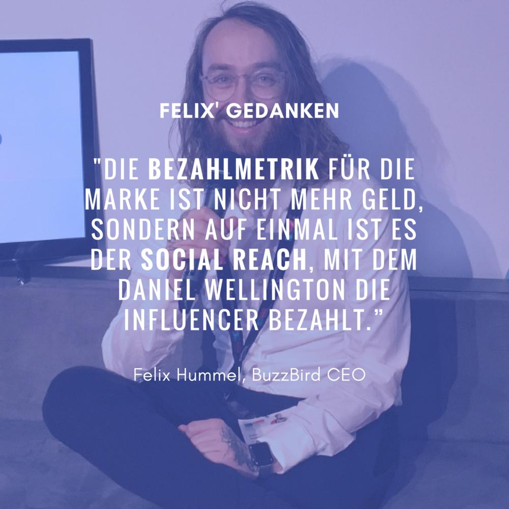 """Felix' Gedanken zur Uhrenmarke  Daniel Wellington : """" Social Reach = neue Bezahlmetrik """""""
